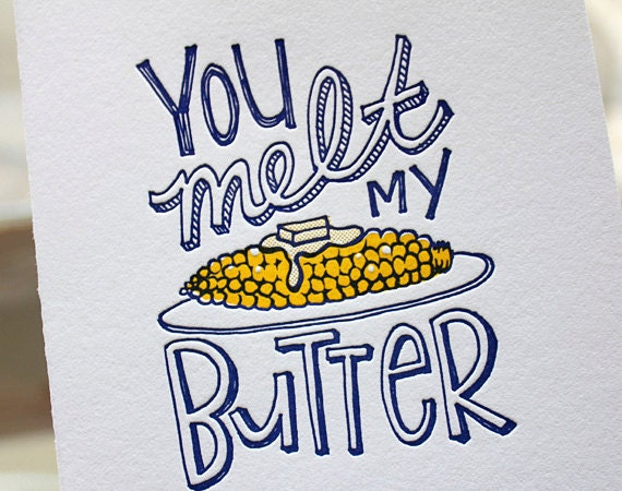 Letterpress Valentine Card - You melt my butter, sweet sentiment, unique Valentine