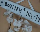 Vintage Sign/Shabby Chic/Goodnight/Bonne Nuit Chippy Nursery Sign Decor/Kids Decor