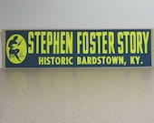 Stephen Foster story bardstown kentucky vintage bumper sticker, banjo, historical, composer, musical, country, bluebrass, music pioneer