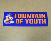Fountain of youth saint augustine vintage bumper sticker royal blue ship pirates sailing tourist attraction Ponce de León