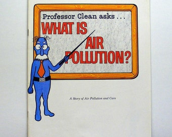 Professor Clean asks..What is Air Pollution by General Motors 1973 cars industry water air environmetalist