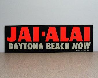 Jai-Alai Daytona beach now Bumper Sticker jailai jai lai sports jax florida poster art 1962 1986 fronton