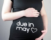 Free Shipping - Due in May - KSS Maternity due date tees. S,M,L,XL, 2XL