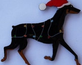 Doberman Christmas Pin, Magnet or Ornament-Color Choice-Free Shipping-Hand Painted