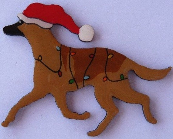 Belgian Malinois Christmas Pin, Magnet or Ornament -Free Shipping -Hand Painted- Free Personalization Available