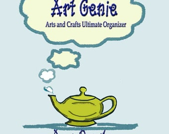 Organizer Crafters, Artists Planner-The Art Genie Arts and Crafts Ultimate Organizer- Printable