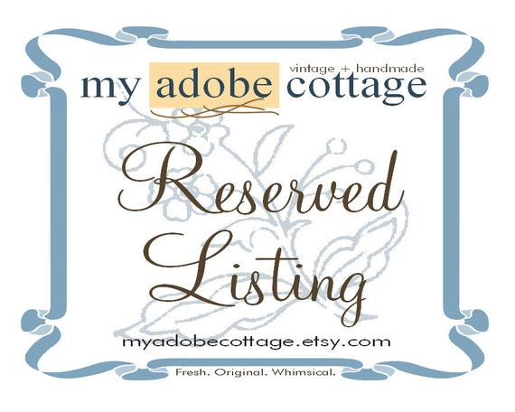 Reserved Listing for Lorie