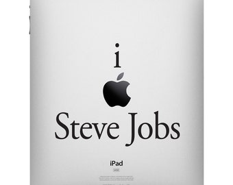 I Love Steve Jobs iPad Decal Tribute by Stephen Edward Graphics