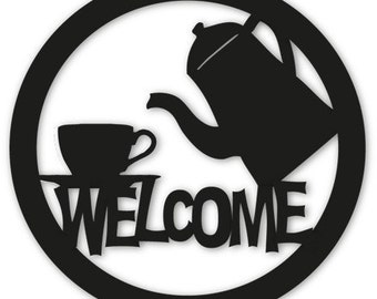 Coffee or Tea Welcome Sign / Wall Art / Home Decor / Hanging / Restaurant / Coffee Shop / Metal Welcome Sign / Welcome Sign / Wall / Metal
