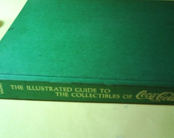 Vintage ..Illustrated Guide to the Collectibles of Coca Cola..1972
