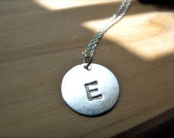 Initial E hand stamped silver disc necklace - Personalized jewelry unique gift idea Family necklaces friendship necklace special gift guide