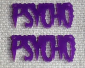 2 x Laser cut acrylic Psycho pendants