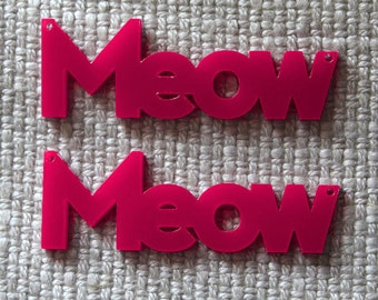 2 x Laser cut acrylic Meow pendants