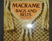 Macrame Bags and Belts