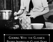 Cooking With the Classics - Cookbook