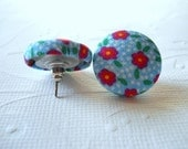 Earrings from Fabric Covered Buttons, Cute Flowers, red and aqua