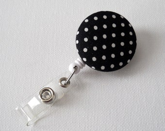 Black and White Polka Dot - Name Badge Holder - Retractable ID Badge Reel - Button Badge Clip - Nurse Badge Holder - Unique Badge Reel