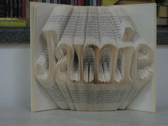 Custom Folded Book Art Sculpture - your name here - 5 letters