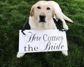 Bridal Wedding Sign. Here Comes the Bride and/or Just Married.  8 X 16 inches,  Dog Bearer, Ring Bearer, Flower Girl, Reception Sign.