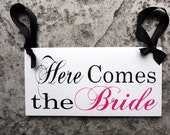 Wedding Sign, Here Comes the Bride with Just Married. 8 X 16 inches, 2-Sided.  Bride Sign, Reception Sign, Dog Ring Bearer, Sign Bearer.