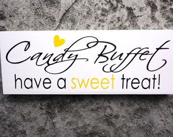 Have A Sweet Treat Candy Buffet Sign, Wedding Reception Sign, Wedding Sign, Reception Decoration, Sweets or Dessert Table, Candy Bar.