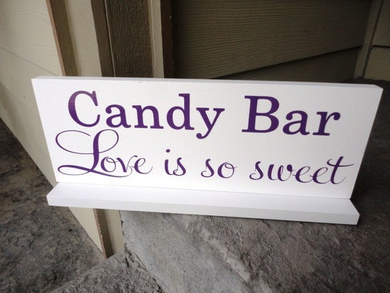 Candy Bar, Love Is So Sweet Sign includes a base.  Reception Sign, Wedding Sign, Reception Decoration, Candy Buffet, Sweets, Dessert Table.