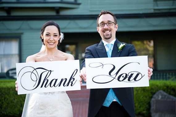 Wedding Signs, Photo Prop Signs, Wedding Thank You Signs for your Thank You Cards. 8 X 16 inches, 2 signs, 1-sided.