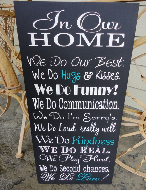 We Do Sign, In Our Home, In This Home We Do, House Rules, Typography Word Art, Family Rules, Lyrics, Music, Wedding Vows. 12 x 24 inches.