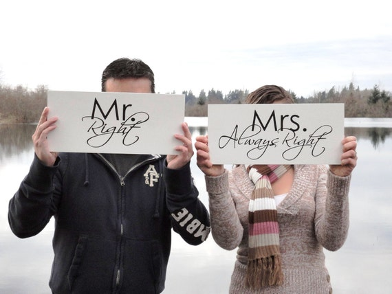 Wedding and Engagement Signs, Mr. Right & Mrs. Always Right for your Photo Props, Save the Date or Thank You Cards. 8 X 16 inches, 1-Sided.
