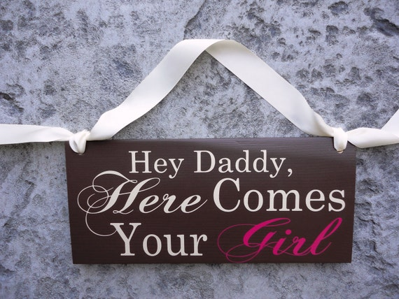 Hey Daddy, Here Comes Your Girl with And they lived Happily ever after. 8 X 16 inches, 2-Sided. Wedding Sign. Flower Girl, Ring Bearer.
