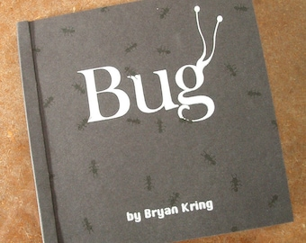 Bug, Limited Edition Graphic Storybook