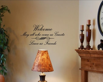 Vinyl wall lettering quotes and sayings home art decor #0923 Welcome may all who come as guests leave as friends