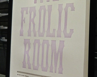 The Frolic Room, Letterpress Poster