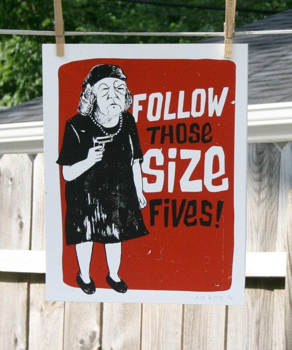 "Ma Fratelli ""Follow Those Size Fives."" Goonies Screenprint."