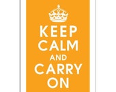 Keep Calm and Carry On, 13x19 Poster (Tangerine Orange) Purchase 3 and get 1 FREE