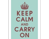Keep Calm and Carry On, 13x19 Poster (Duck Egg and Chocolate Brown) Purchase 3 and get 1 FREE