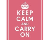 Keep Calm and Carry On, 8x10 Print (Raspberry Kisses) Vintage Inspired, Buy 3 get 1 FREE