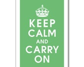 Keep Calm and Carry On - 13x19 Poster (featured in Spring Green for Spring Collection) Buy 3 Get One Free