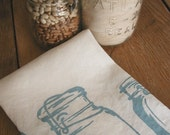 Tea Towel - Organic Linen Kitchen Towel -  Mason Jars - Hand Screen Printed Dish Towel - Hostess Gift