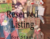 Reserved Listing for Sfam (Brandy)