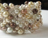 Reserved: Statement Wedding Cuff Bracelet, Extra Wide, White CHOCOLATE  PEARL MOUSSE, Crystal, Champagne, Ivory, Cocoa Brown, Fresh Water.