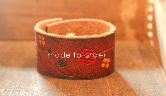 brown leather cuff with flowers...made to order