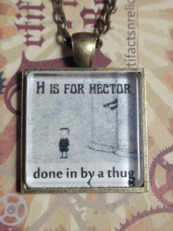 The Gashlycrumb Tinies H is for Hector Edward Gorey Necklace