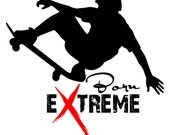 Boy Bedroom Decal Sports Decal TEEN boy Gift Skateboarding Born Extreme Large Vinyl Wall Decal for Bedroom