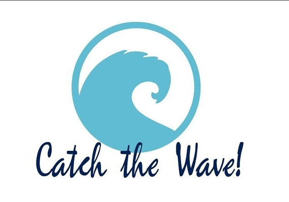 Surfing Wall Decal- Surf Beach Nursery Catch the Wave