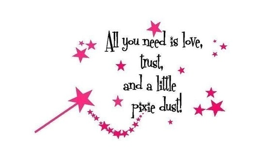 Fairy Wall Decal- Love, Trust, and Pixie Dust Girls Vinyl Wall Art Decal