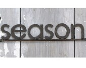 SEASON Word Sign Handmade with Reclaimed Metal Free Shipping