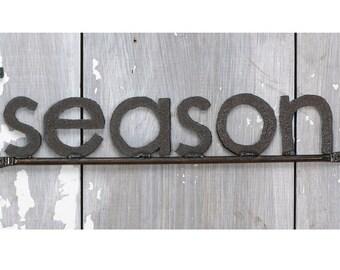 SEASON Word Sign Handmade with Reclaimed Metal Free Shipping