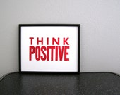 Think Positive Letterpress Print (Classic Red)