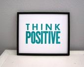 Aquamarine Think Positive Letterpress Poster, 8x10 Motivational Print